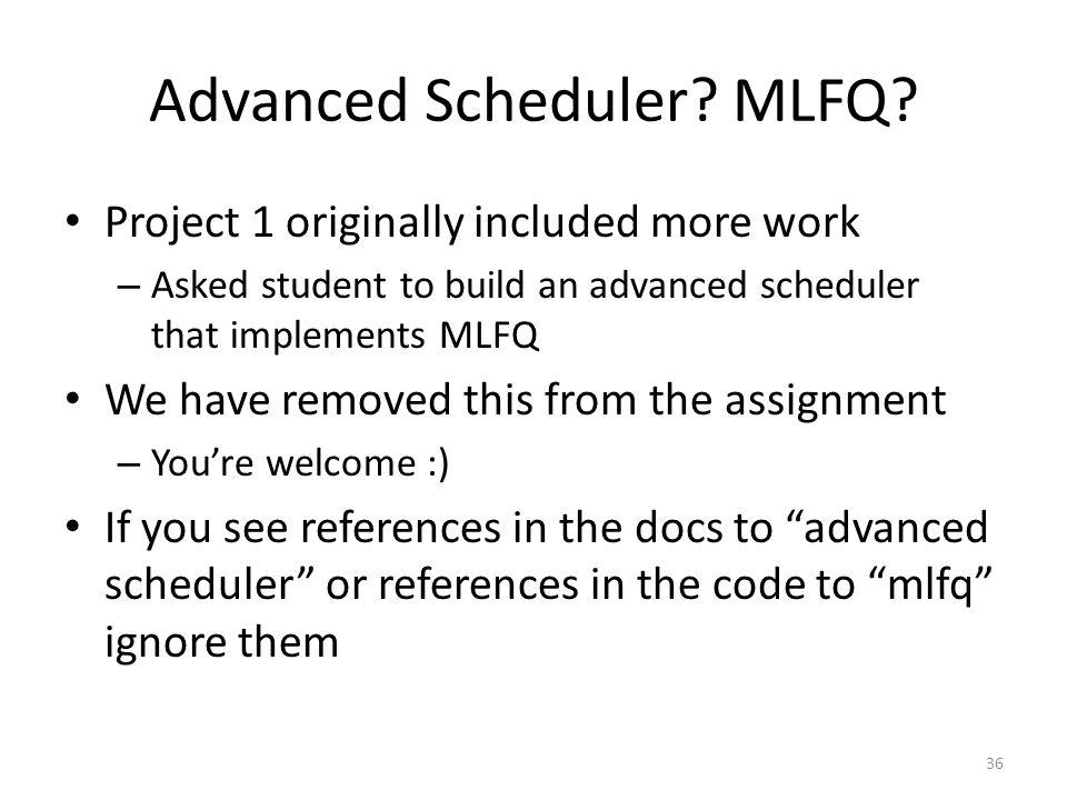 Advanced Scheduler MLFQ