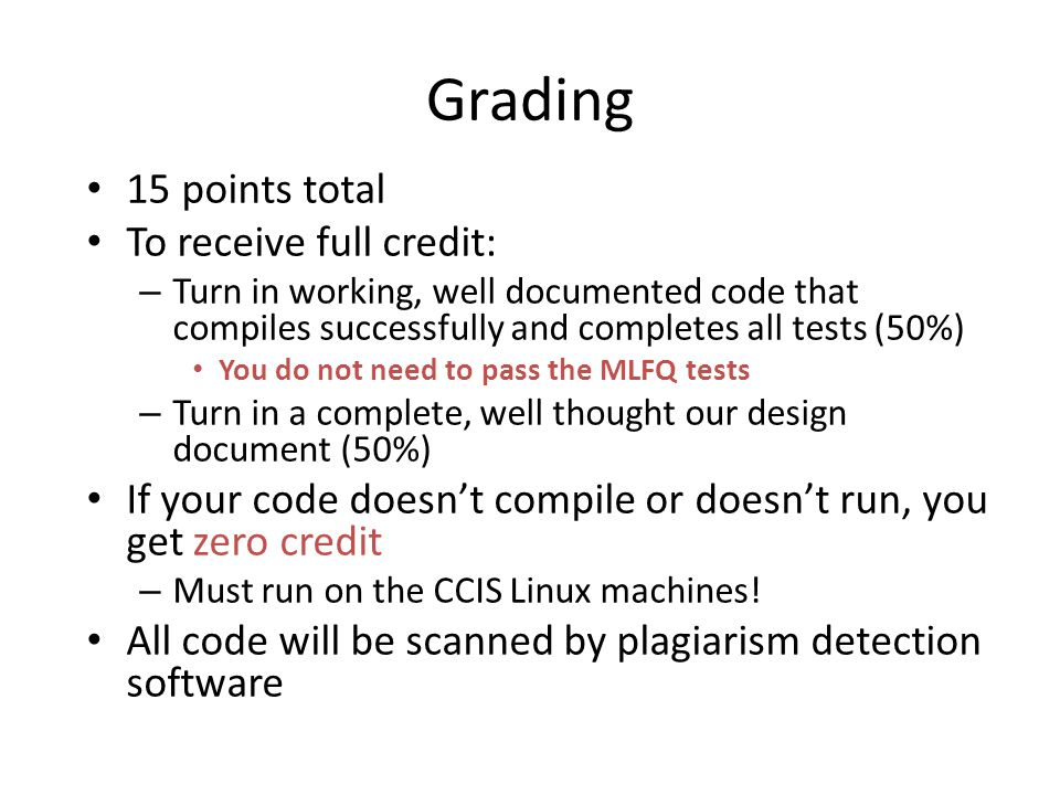 Grading 15 points total To receive full credit:
