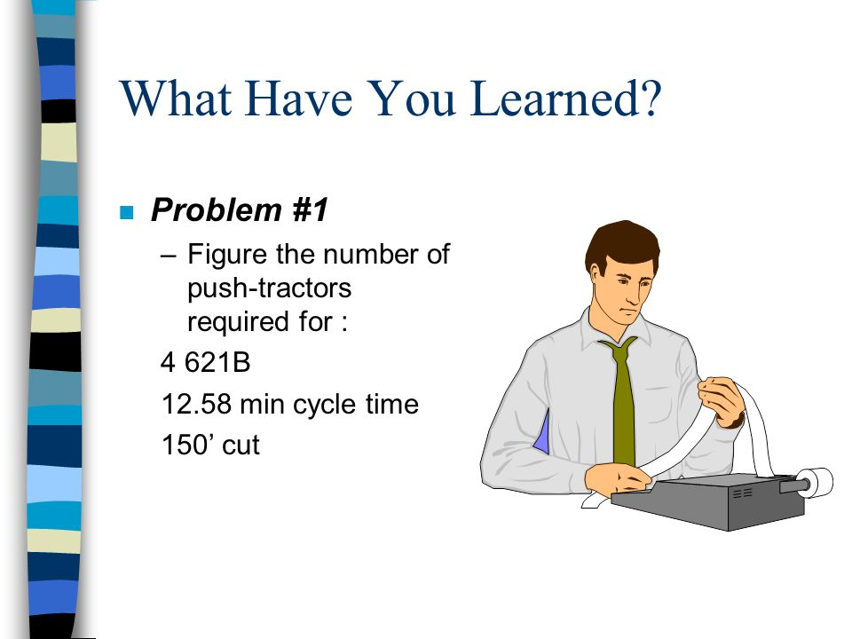 What Have You Learned Problem #1