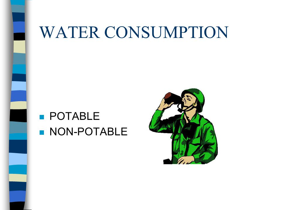 WATER CONSUMPTION POTABLE NON-POTABLE