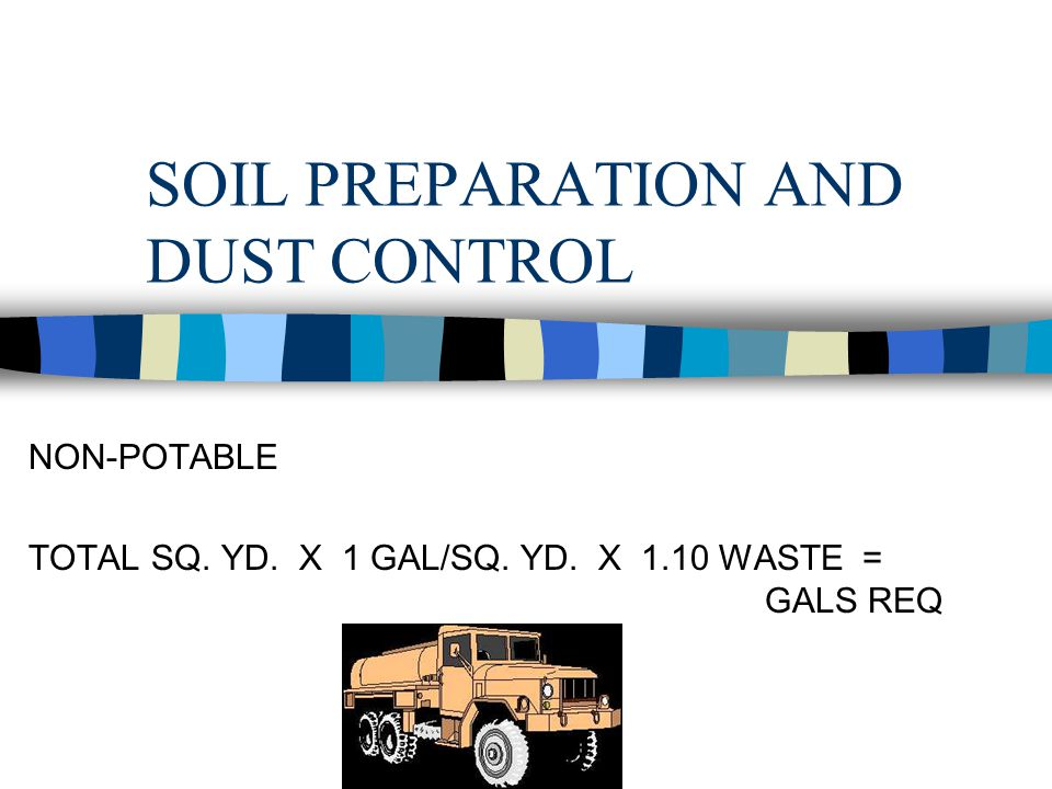 SOIL PREPARATION AND DUST CONTROL