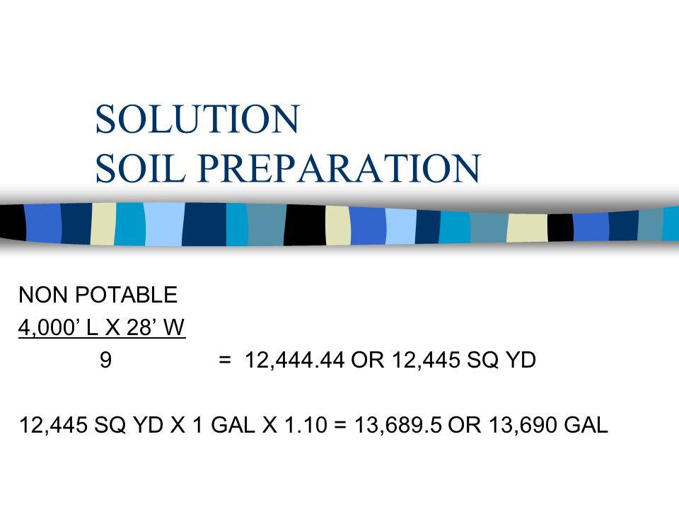 SOLUTION SOIL PREPARATION