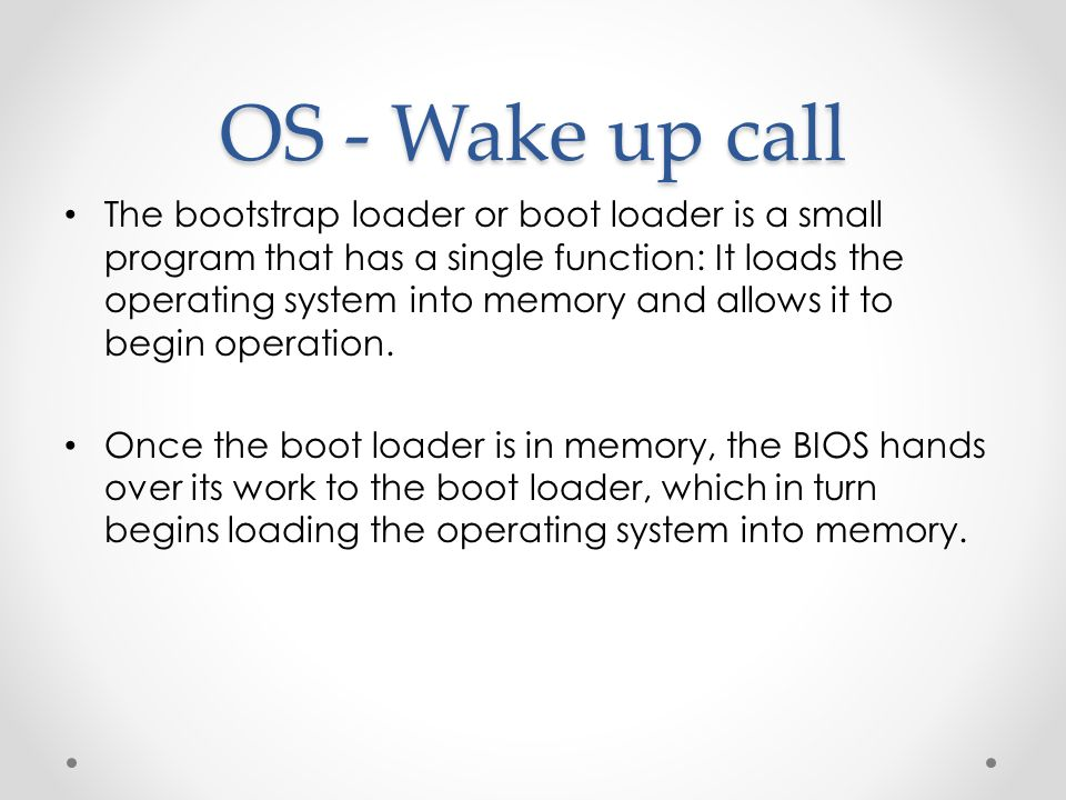 OS - Wake up call