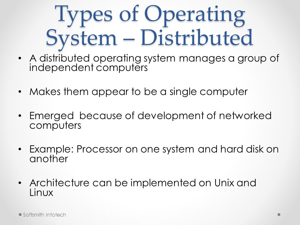 Types of Operating System – Distributed