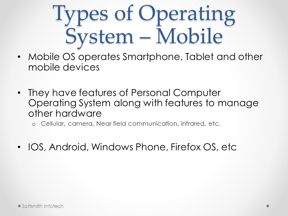 Types of Operating System – Mobile