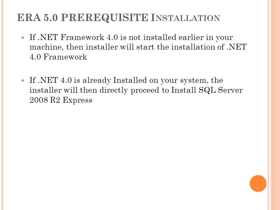 ERA 5.0 PREREQUISITE Installation