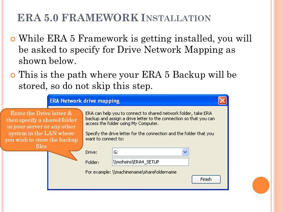 ERA 5.0 FRAMEWORK Installation
