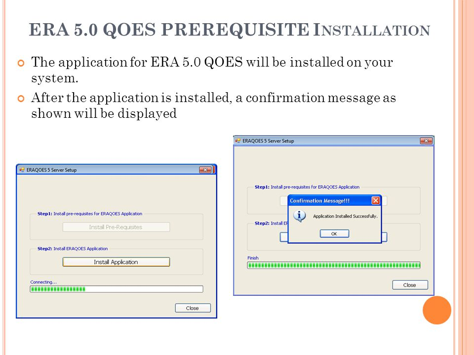 ERA 5.0 QOES PREREQUISITE Installation