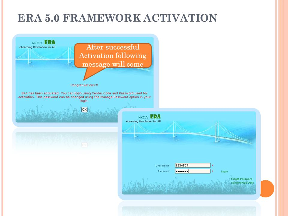 ERA 5.0 FRAMEWORK ACTIVATION