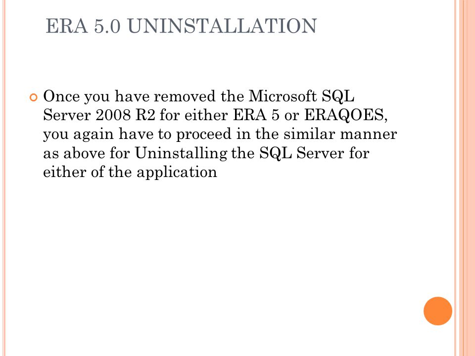 ERA 5.0 UNINSTALLATION