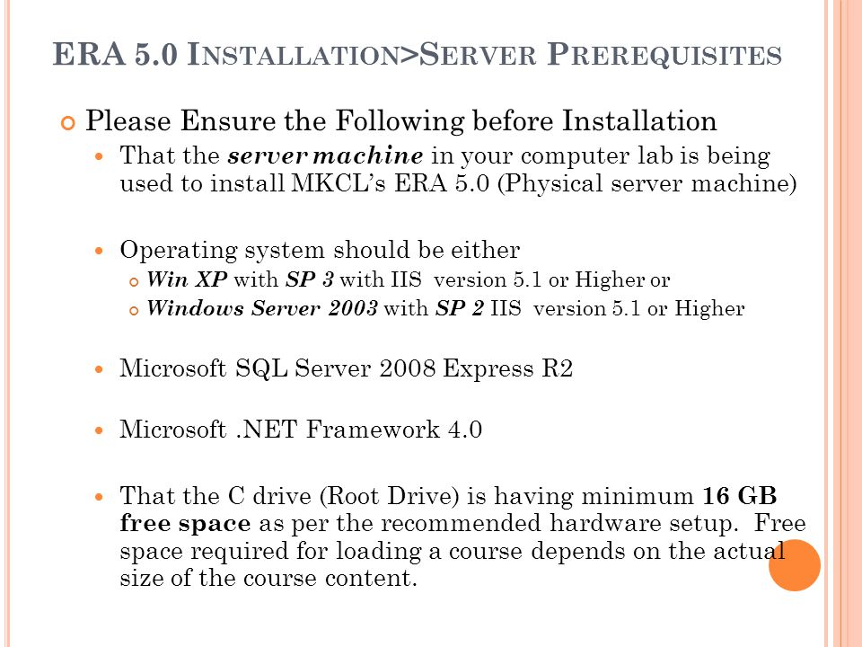 ERA 5.0 Installation>Server Prerequisites