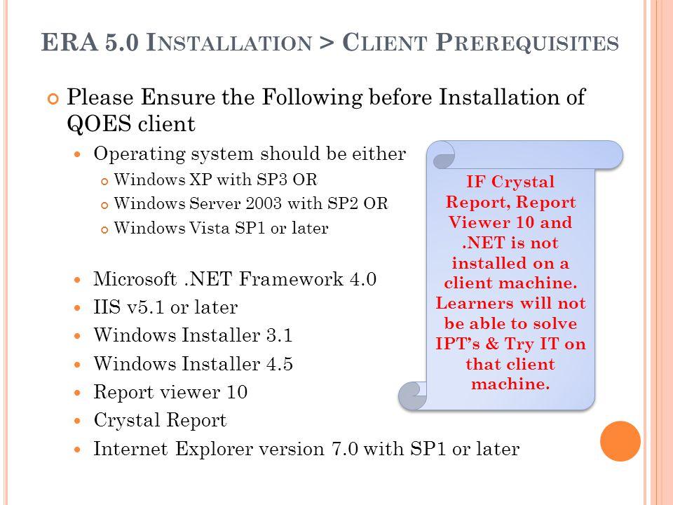 ERA 5.0 Installation > Client Prerequisites
