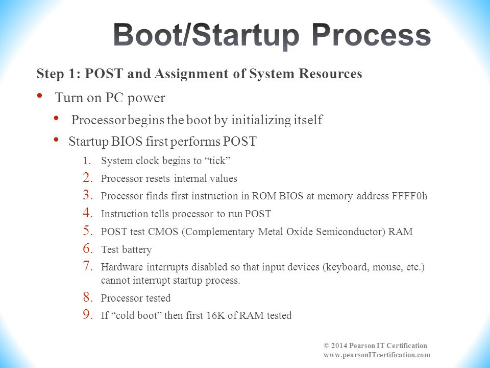 Boot/Startup Process Step 1: POST and Assignment of System Resources