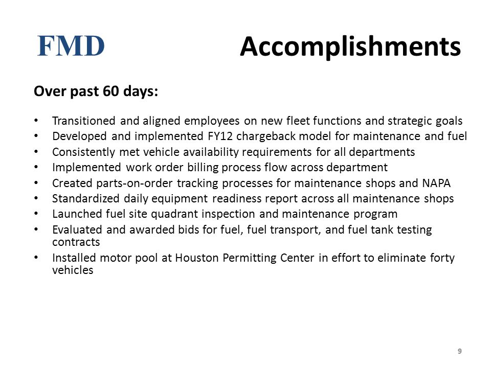 FMD Accomplishments Over past 60 days: