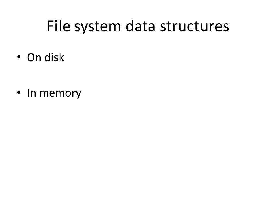 File system data structures