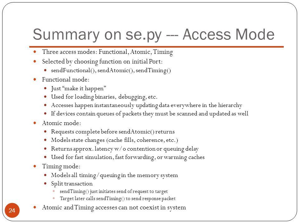 Summary on se.py --- Access Mode