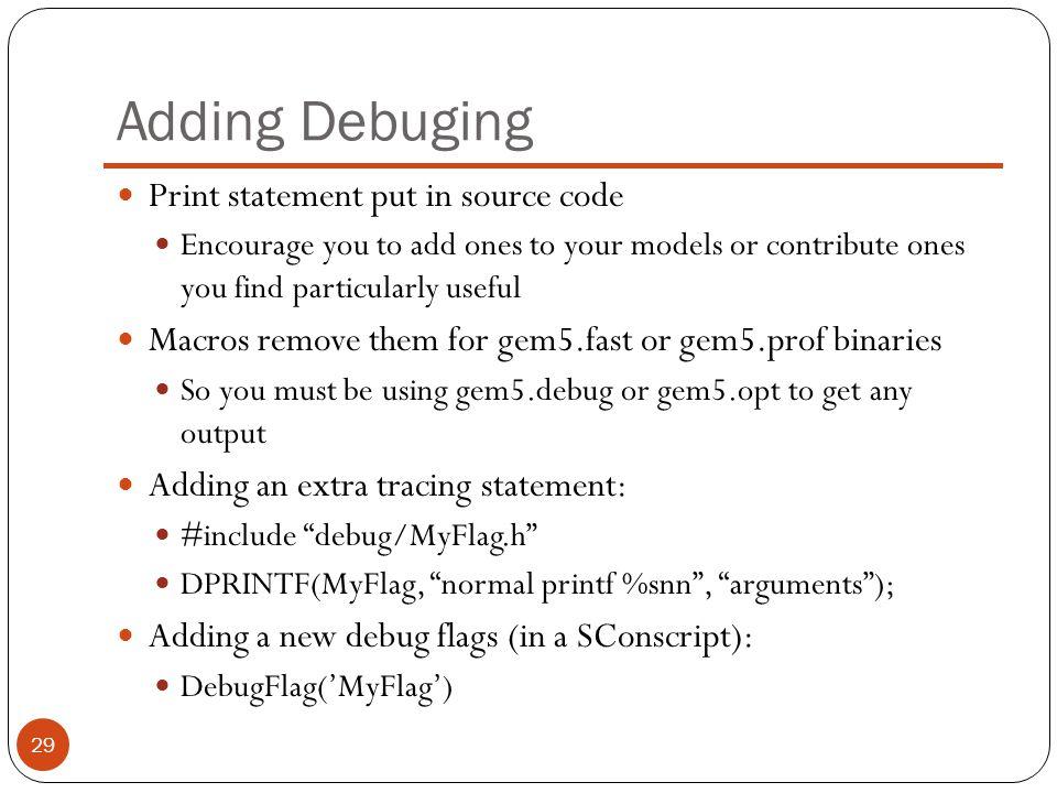 Adding Debuging Print statement put in source code