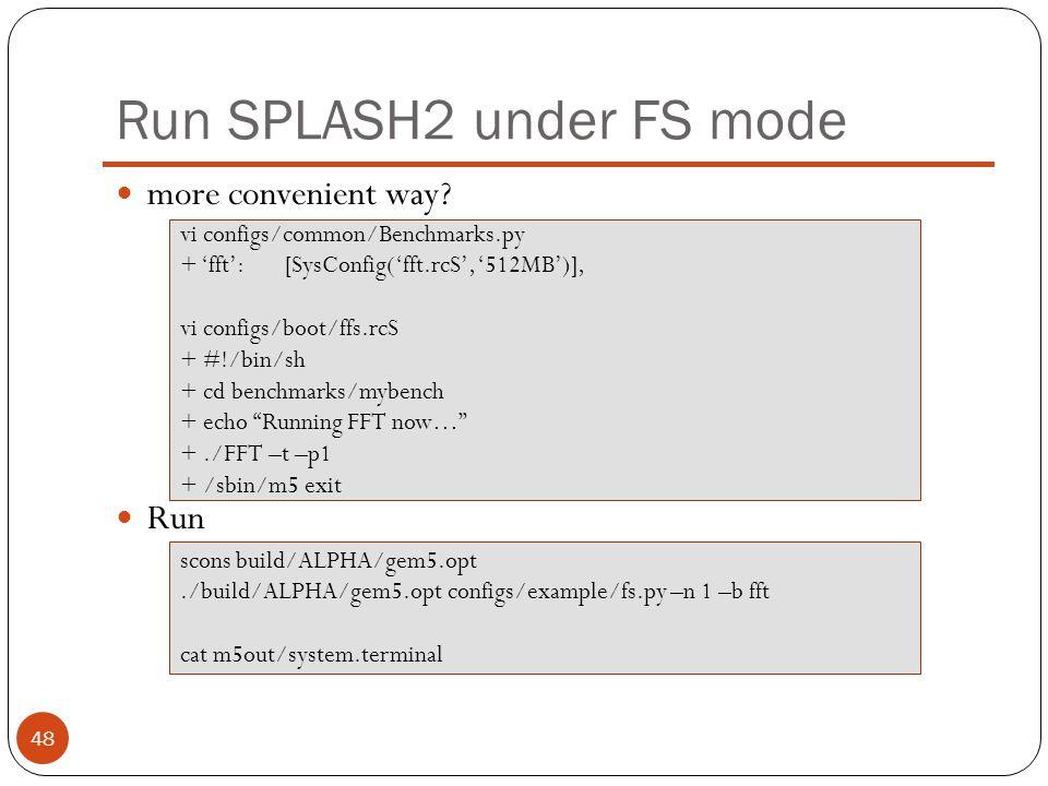 Run SPLASH2 under FS mode