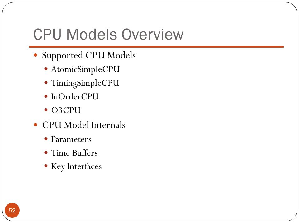 CPU Models Overview Supported CPU Models CPU Model Internals