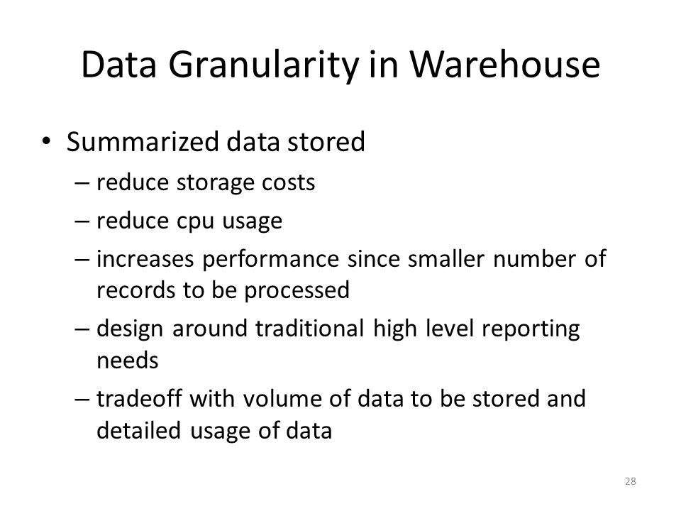 Data Granularity in Warehouse