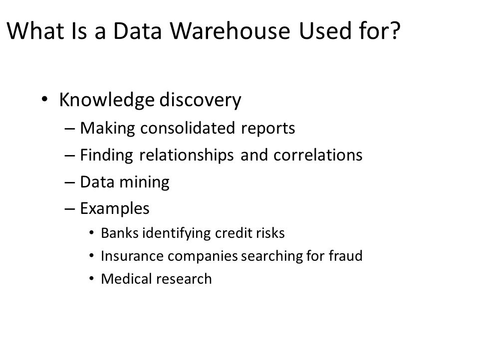 What Is a Data Warehouse Used for
