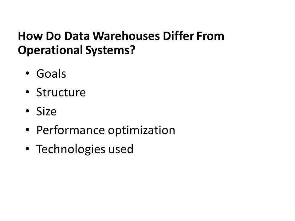 How Do Data Warehouses Differ From Operational Systems