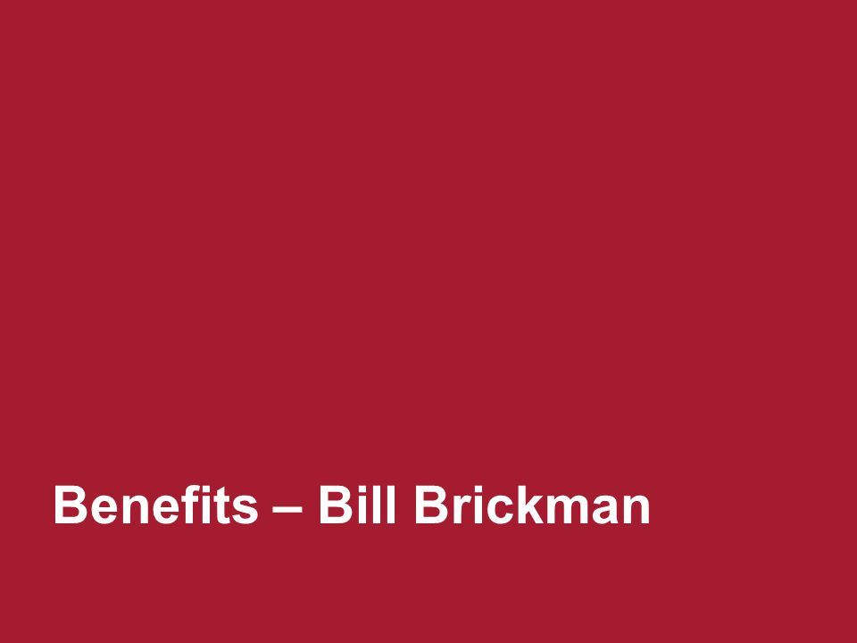 Benefits – Bill Brickman