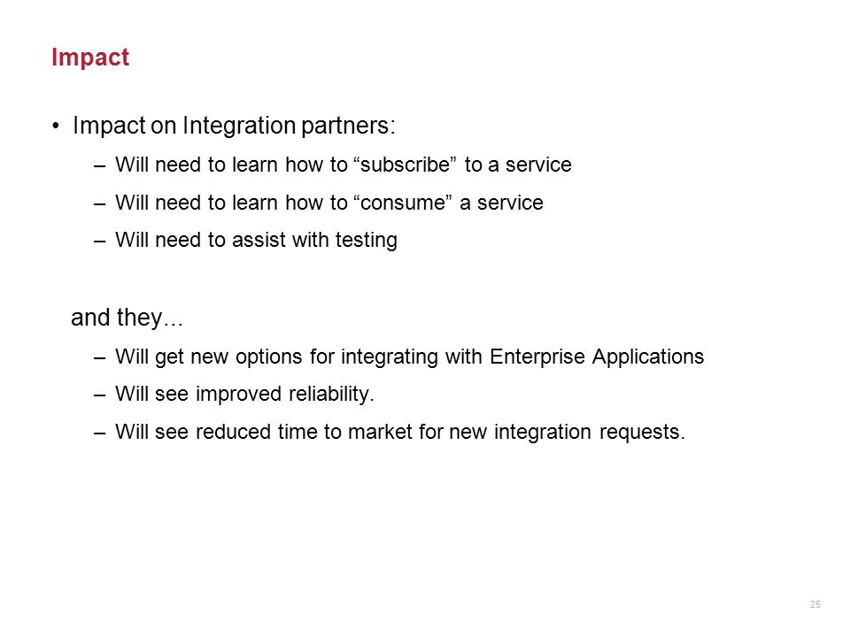 Impact on Integration partners: