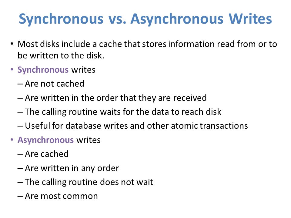 Synchronous vs. Asynchronous Writes