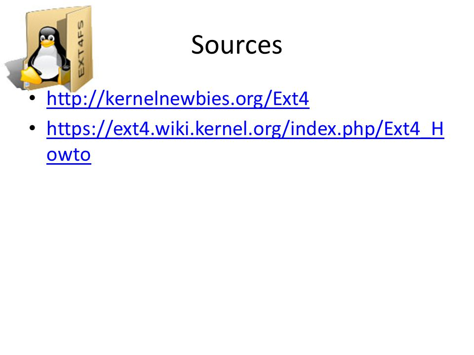 Sources http://kernelnewbies.org/Ext4