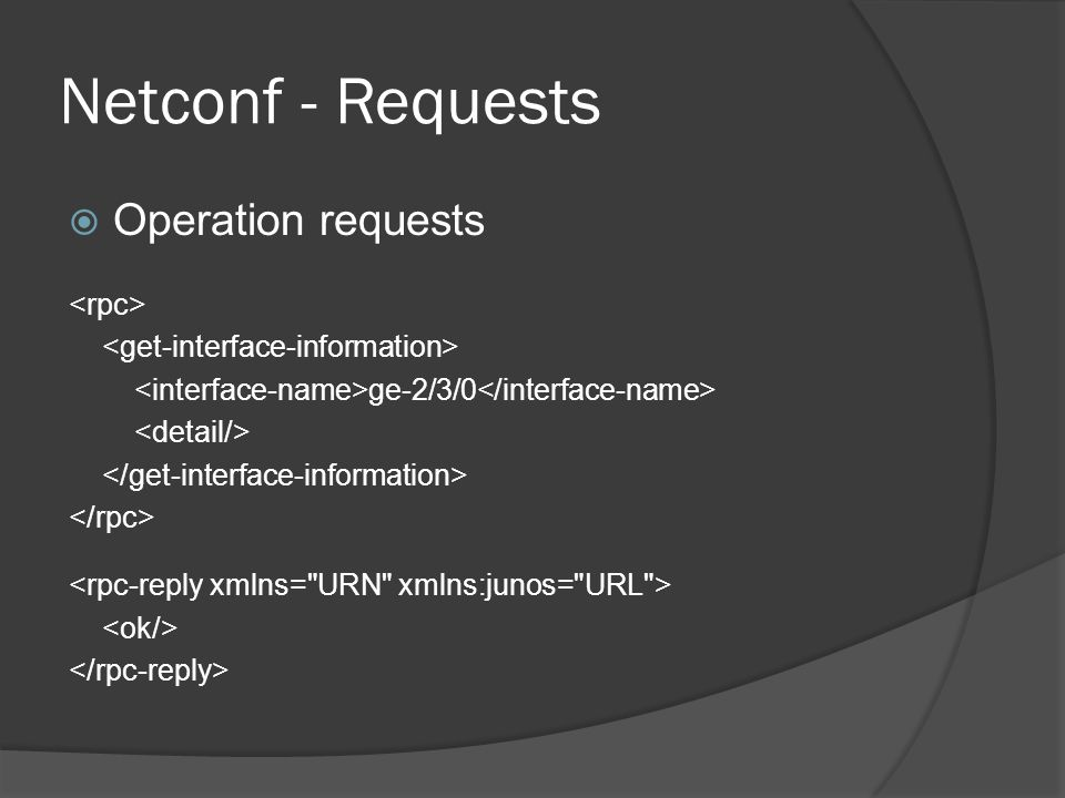 Netconf - Requests Operation requests <rpc>