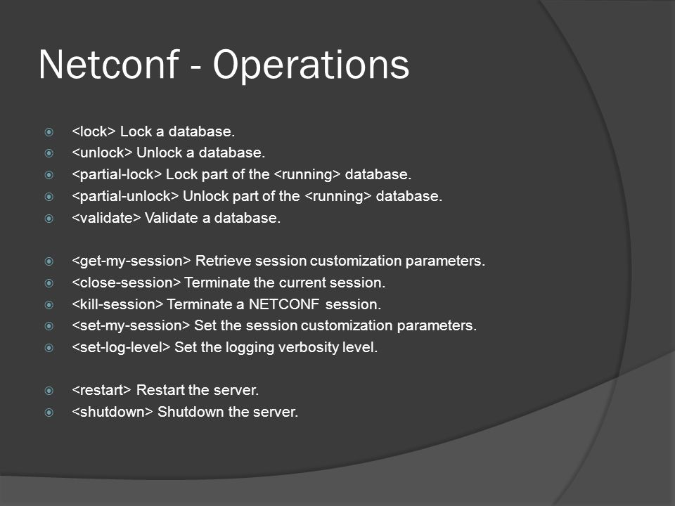 Netconf - Operations <lock> Lock a database.