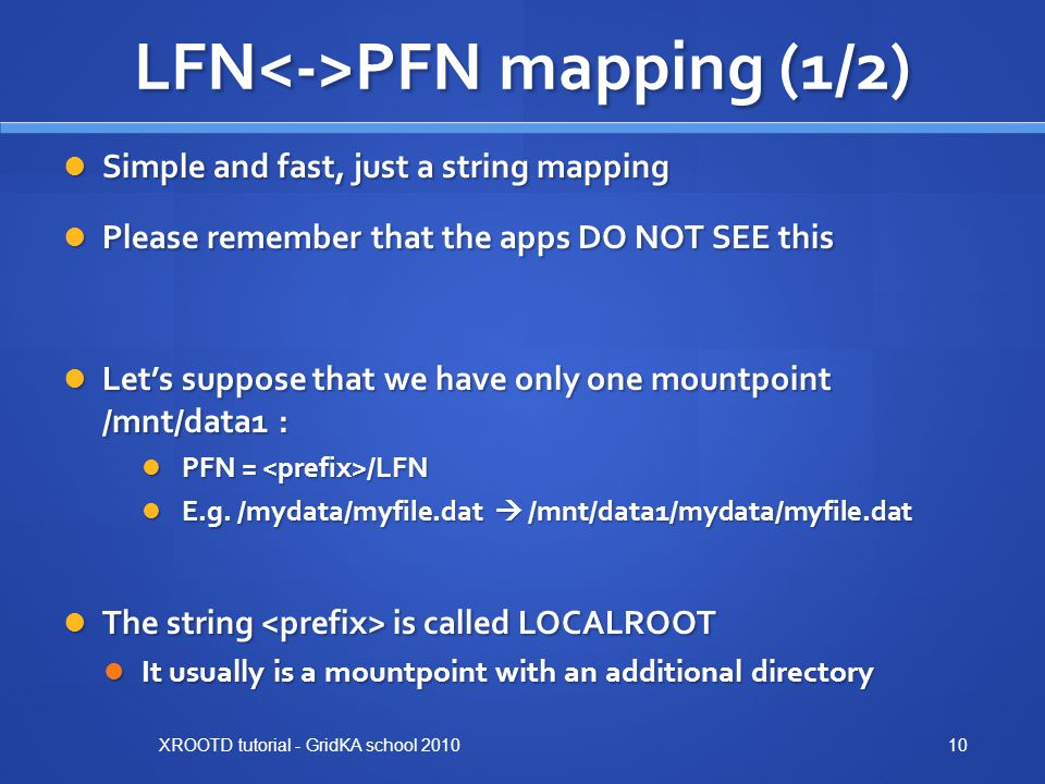 LFN<->PFN mapping (1/2)