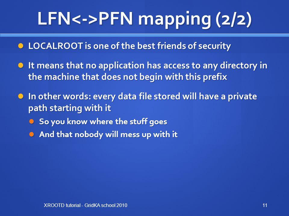 LFN<->PFN mapping (2/2)