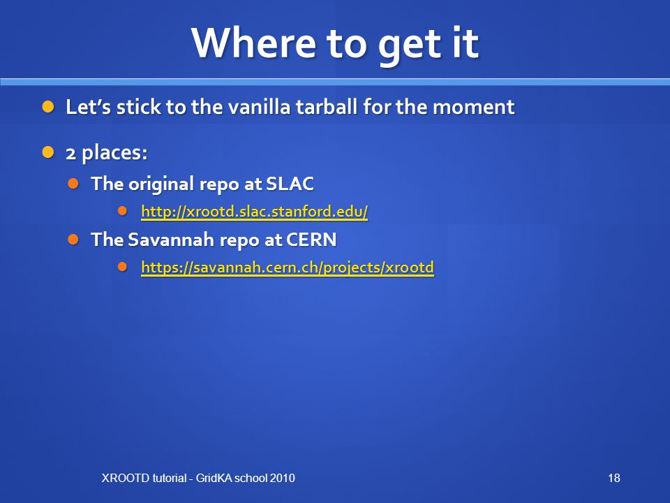 Where to get it Let's stick to the vanilla tarball for the moment
