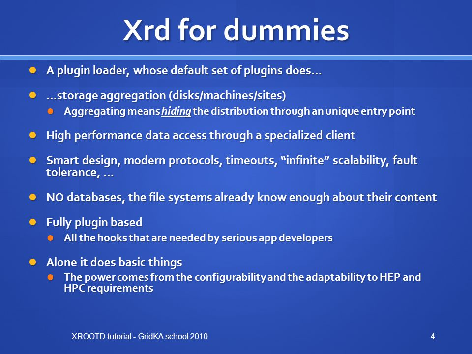 Xrd for dummies A plugin loader, whose default set of plugins does…