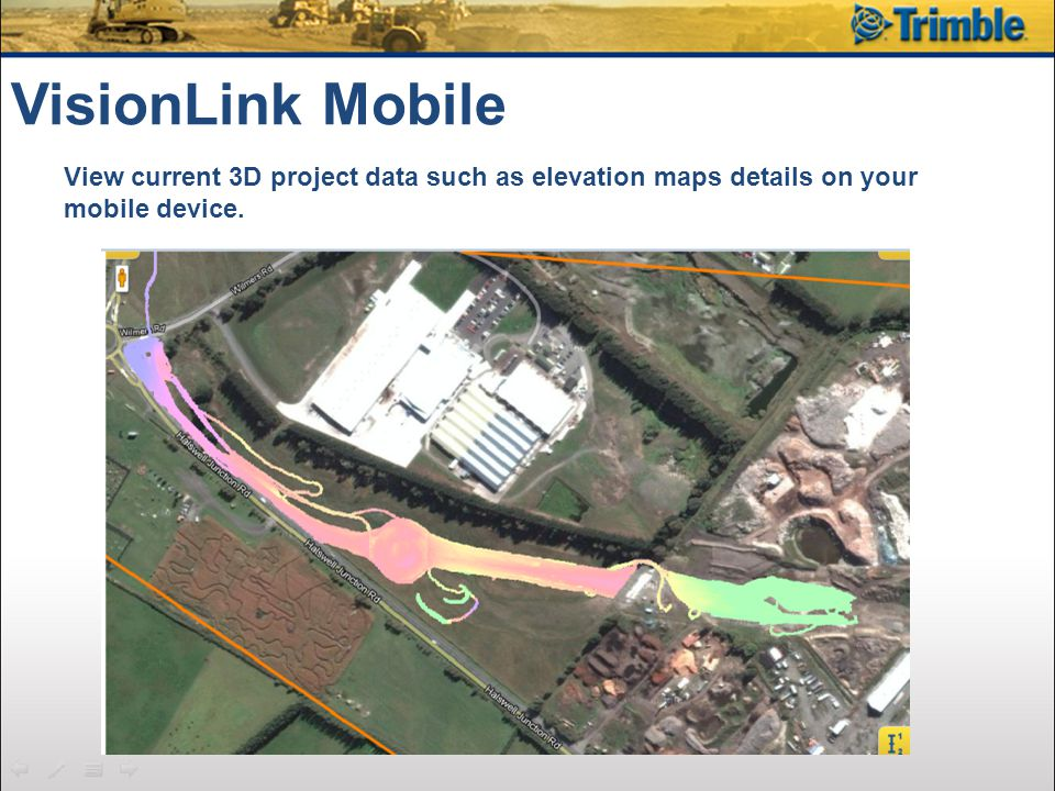VisionLink Mobile View current 3D project data such as elevation maps details on your mobile device.