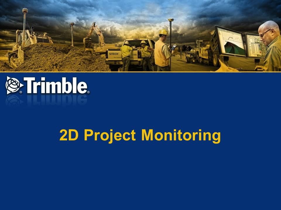 2D Project Monitoring