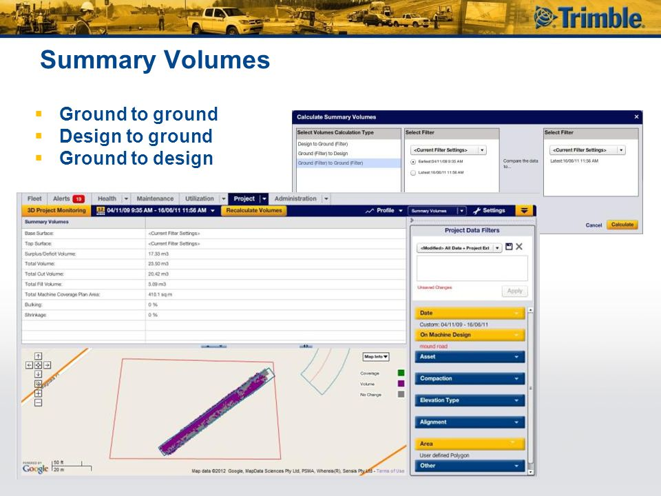 Summary Volumes Ground to ground Design to ground Ground to design