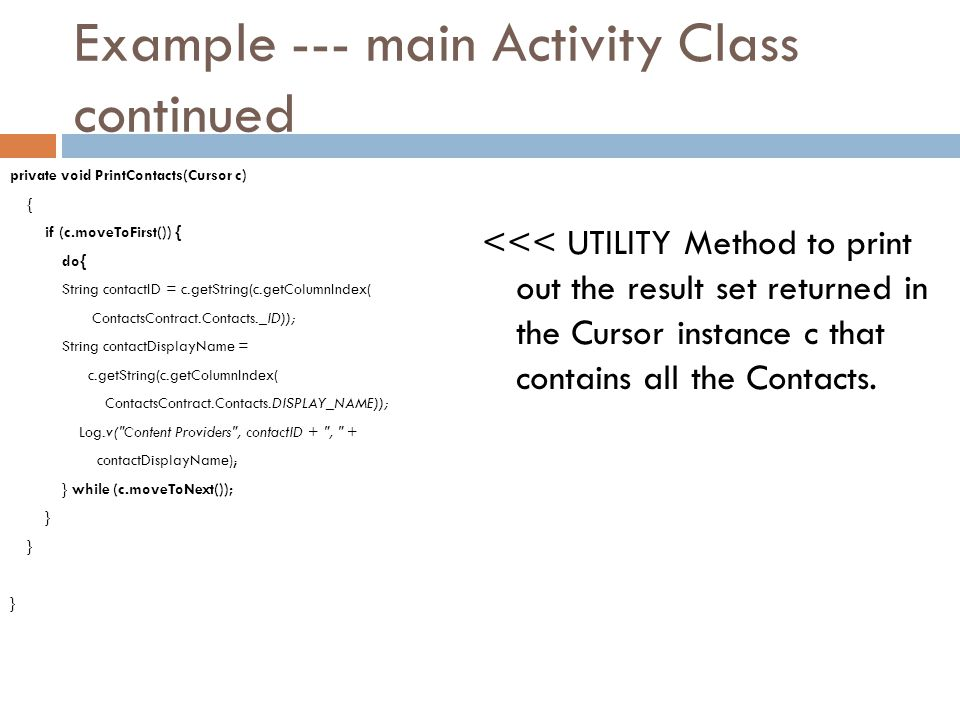 Example --- main Activity Class continued