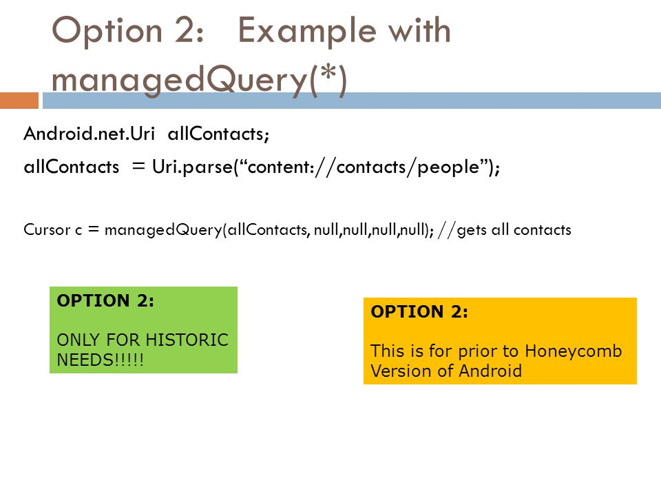 Option 2: Example with managedQuery(*)