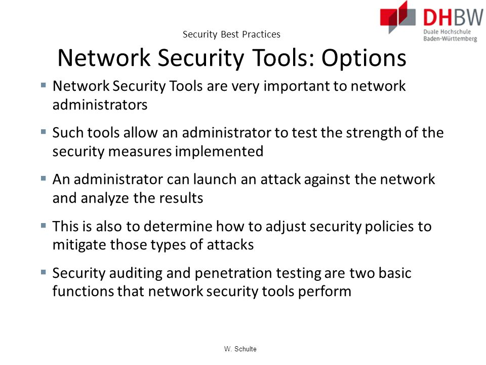 Security Best Practices Network Security Tools: Options