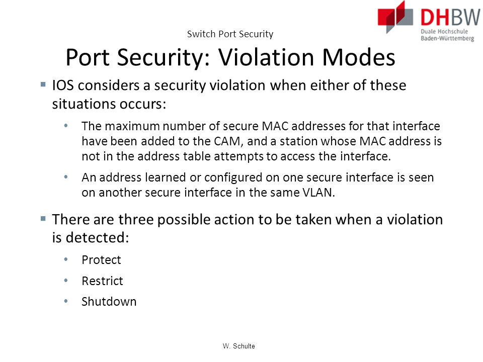 Switch Port Security Port Security: Violation Modes