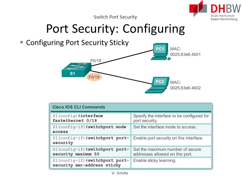 Switch Port Security Port Security: Configuring