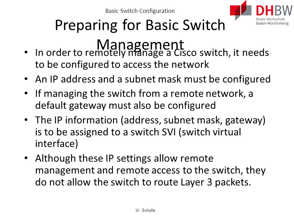 Basic Switch Configuration Preparing for Basic Switch Management