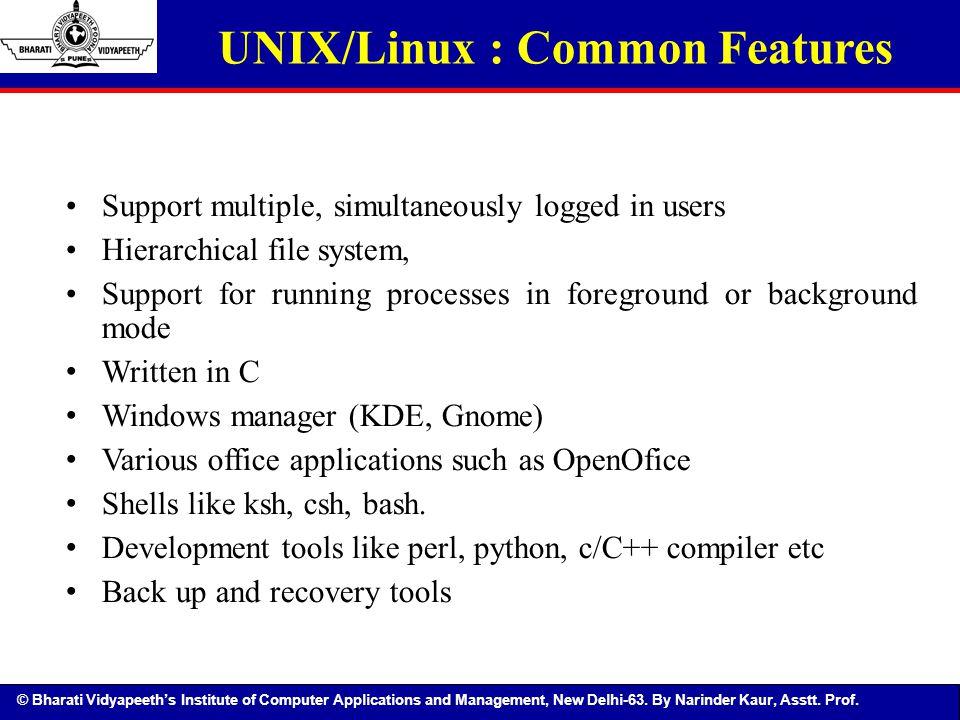 UNIX/Linux : Common Features