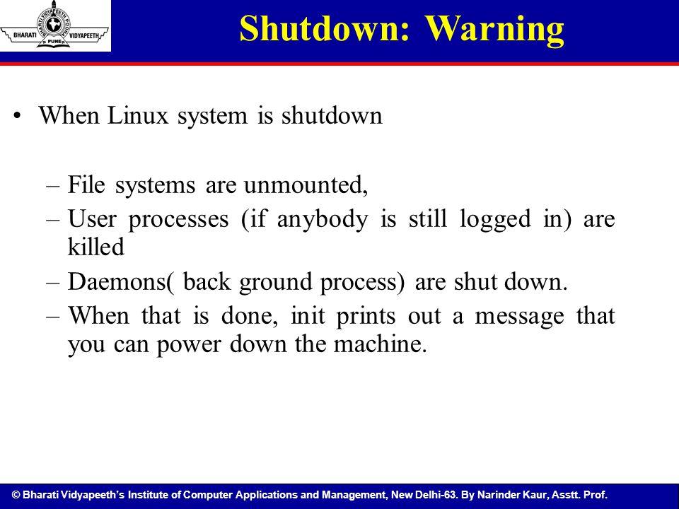 Shutdown: Warning When Linux system is shutdown