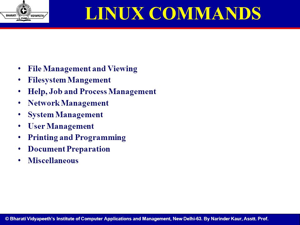 LINUX COMMANDS File Management and Viewing Filesystem Mangement