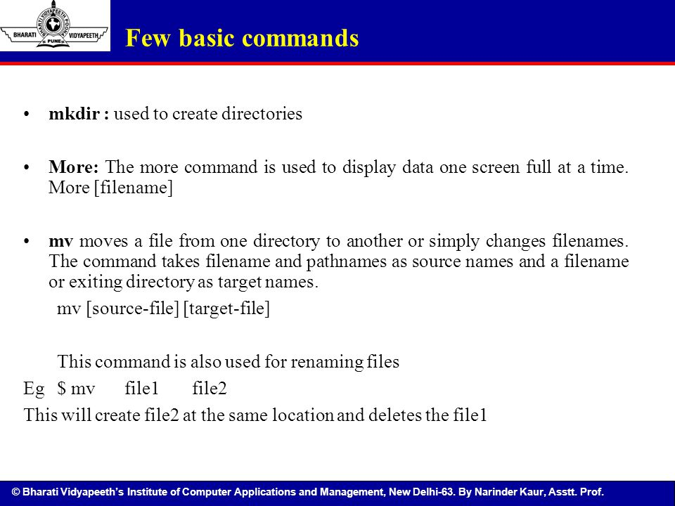 Few basic commands mkdir : used to create directories