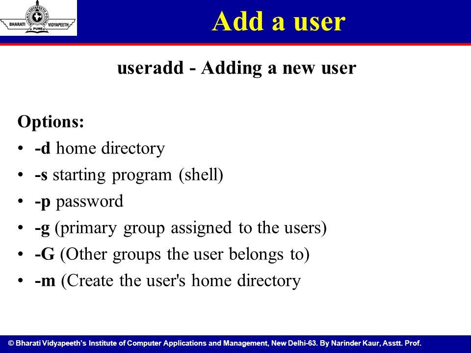 useradd - Adding a new user
